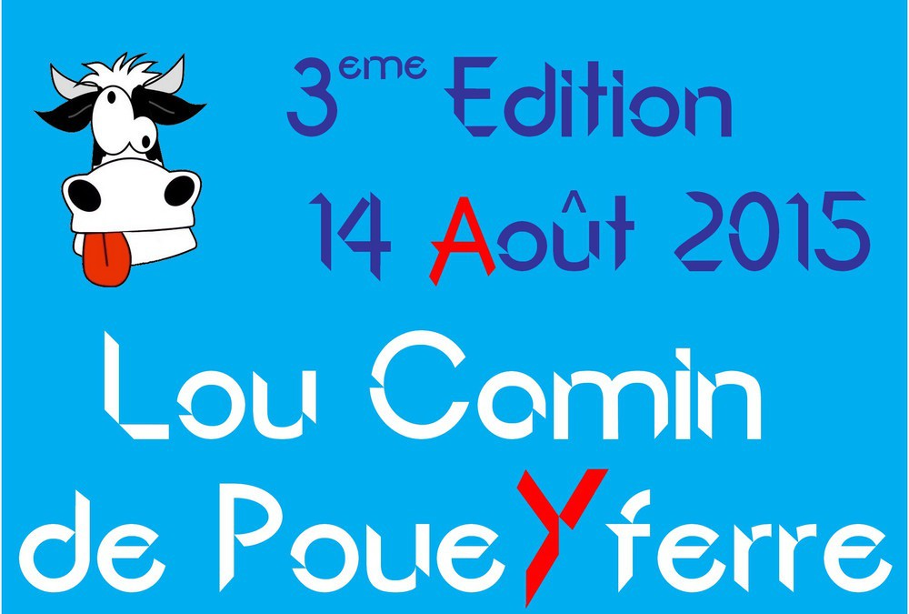 Lou Camin – 14 août – Poueyferre